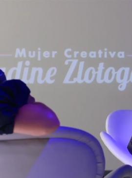 Mujeres Creativas - Nadine Zlotogora