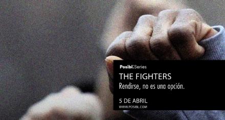 Próximamente THE FIGHTERS